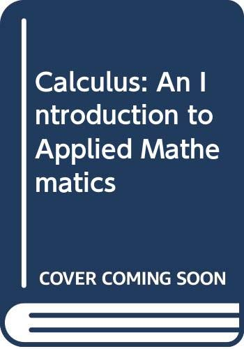 9780070821019: Calculus: An Introduction to Applied Mathematics
