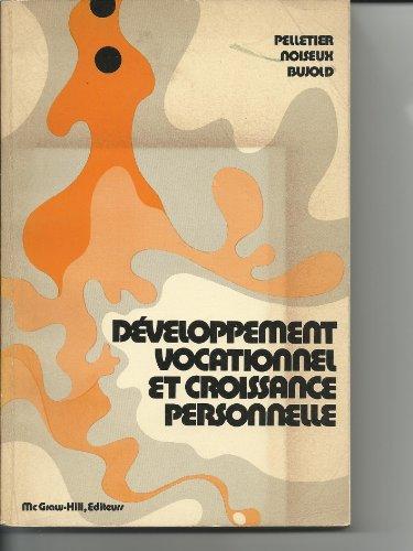 9780070821910: Developpement vocationnel et croissance personnelle: Approche operatoire (French Edition)