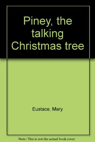 9780070822047: Piney, the talking Christmas tree