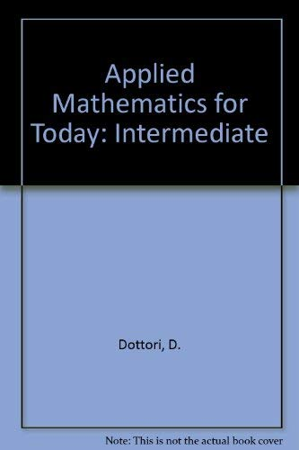 9780070822313: Applied Mathematics for Today: Intermediate