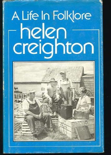 9780070822412: Helen Creighton: A life in folklore