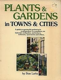 9780070822474: Plants & gardens in towns & cities