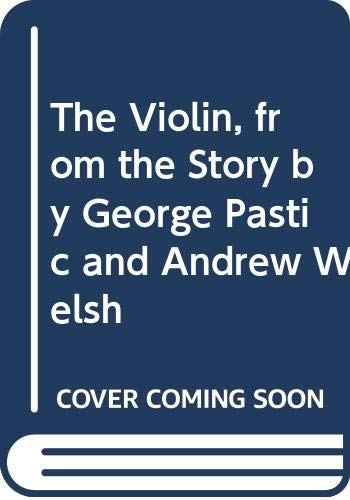 9780070823006: The Violin, from the Story by George Pastic and Andrew Welsh