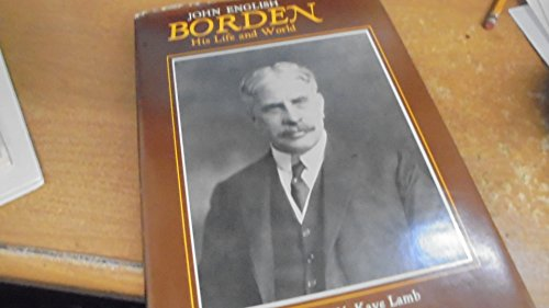 9780070823037: Borden: His life and world (Prime Ministers of Canada)
