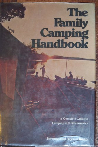 9780070823426: The family camping handbook: A complete guide to camping in North America