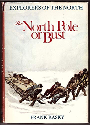 9780070825482: The North Pole or Bust