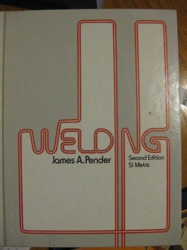 Welding: James A. Pender (Author)