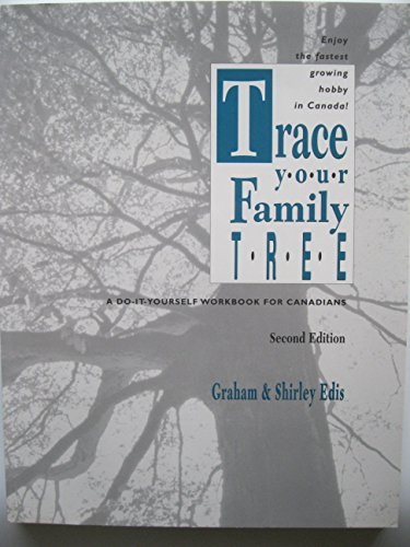 9780070826243: Trace Your Family Tree: A Do-it-yourself Workbook for Canadians