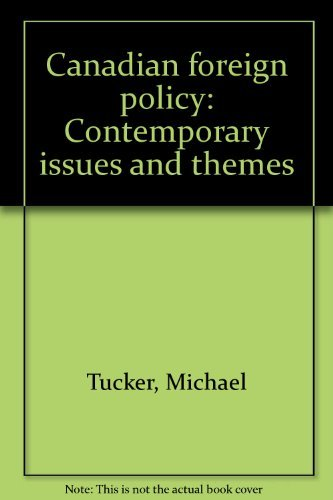 9780070826380: Canadian foreign policy: Contemporary issues and themes (McGraw-Hill Ryerson series in Canadian politics)