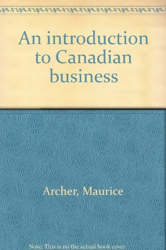 9780070826410: An introduction to Canadian business
