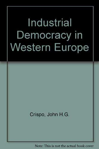 9780070827004: Industrial Democracy in Western Europe