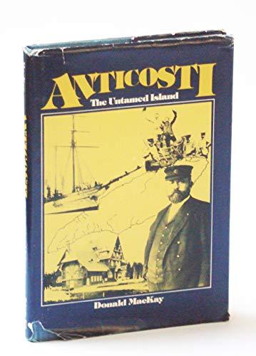 9780070829336: Anticosti: The untamed island