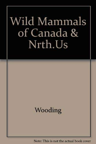 9780070829732: Wild Mammals of Canada