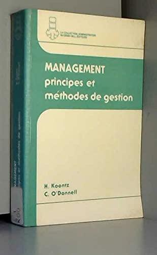 Management: Principes et m�thodes de gestion: H. Koontz, C. O'Donnell