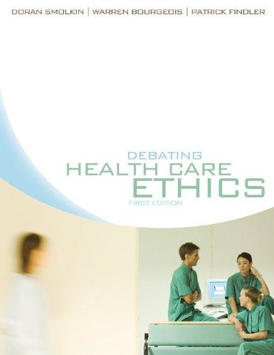 9780070835405: Debating Healthcare Ethics