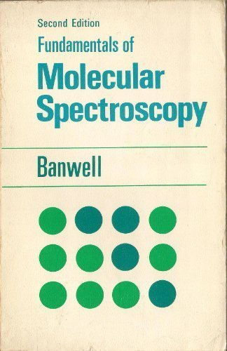 9780070840072: Fundamentals of molecular spectroscopy