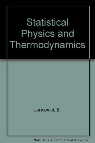 9780070840089: Statistical Physics and Thermodynamics (European physics series))