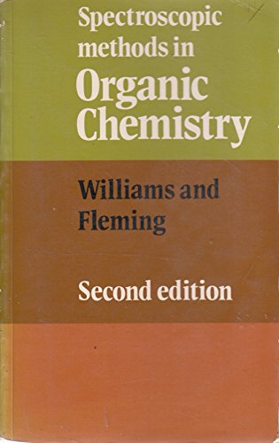 Spectroscopic Methods in Organic Chemistry. 2nd Edition.: Williams, Dudley H.;Fleming, Ian