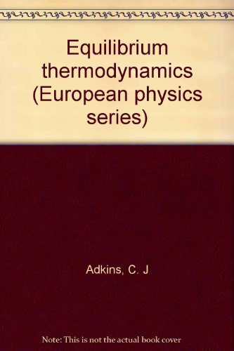 9780070840577: Equilibrium Thermodynamics (European physics series)