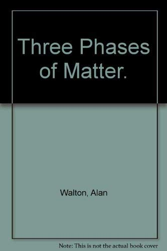 9780070840621: Three Phases of Matter.