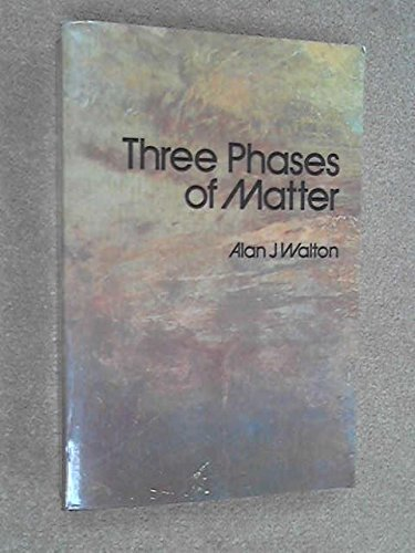 9780070840638: Three Phases of Matter