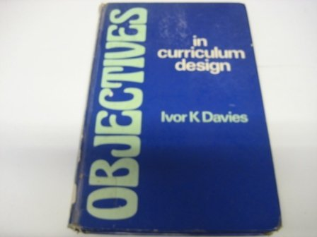 9780070840652: Objectives in Curriculum Design