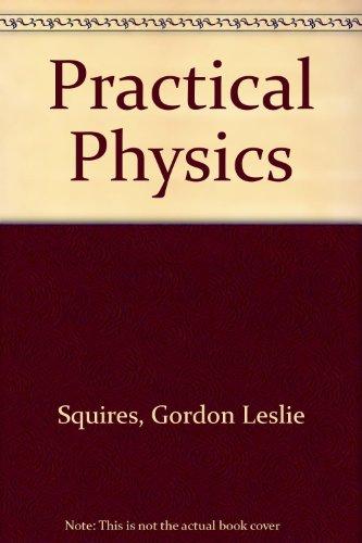 9780070840706: Practical Physics