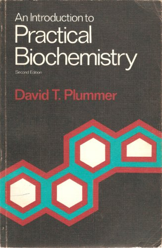 Introduction to Practical Biochemistry: Plummer, David T.