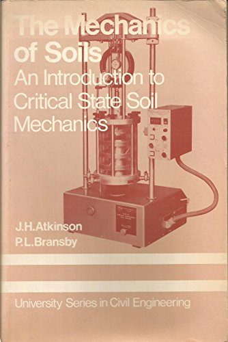 9780070840799: Mechanics of Soils: An Introduction to Critical State Soil Mechanics (McGraw-Hill university series in civil engineering)