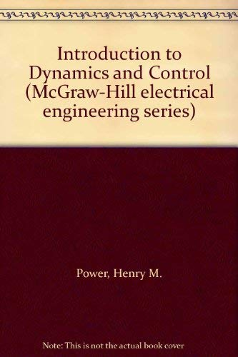 9780070840812: Introduction to Dynamics and Control (McGraw-Hill electrical engineering series)