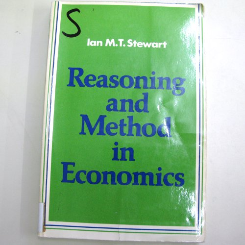 Reasoning and Method in Economics. An introduction to economic methodology.