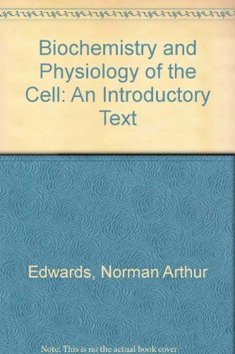 9780070840973: Biochemistry and Physiology of the Cell: An Introductory Text