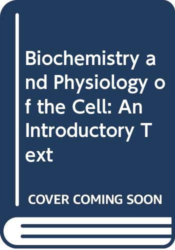 9780070840980: Biochemistry and Physiology of the Cell: An Introductory Text