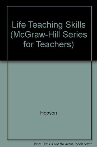 Lifeskills Teaching: Barrie Hopson, Mike Scally