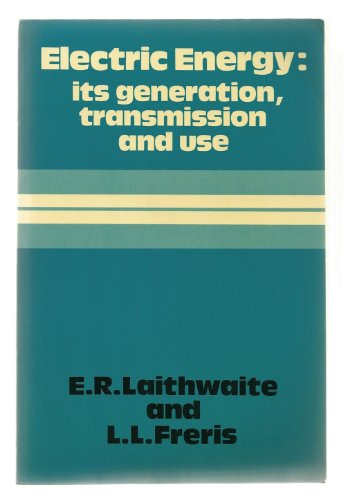 9780070841093: Electric Energy: Its Generation, Transmission and Use (Mcgraw Hill Series in Electrical and Computer Engineering)