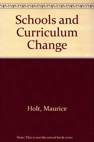 9780070841130: Schools and Curriculum Change