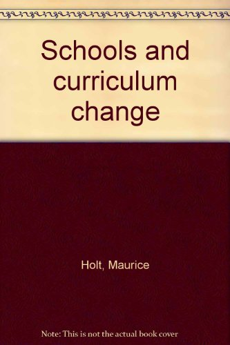 9780070841147: Schools and curriculum change