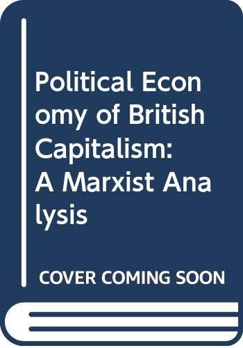 9780070841215: Political Economy of British Capitalism: A Marxist Analysis
