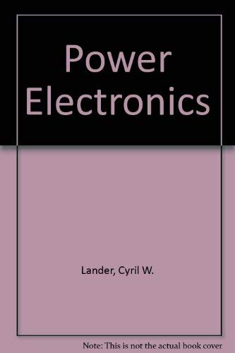 Power electronics: Lander, Cyril W