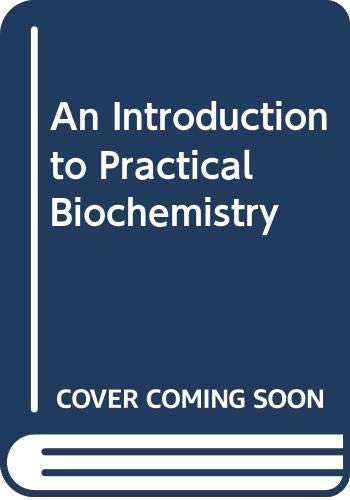 9780070841659: An Introduction to Practical Biochemistry