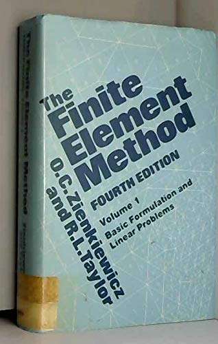 Finite Element Method : Basic Concepts and Linear Applications: Zienkiewicz, O. C.; Taylor, R. L.