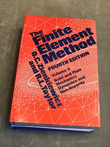 The Finite Element Method: Solid and Fluid: O.C. Zienkiewicz,R. Taylor