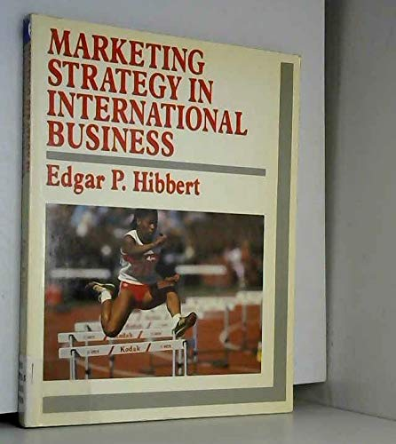 9780070841895: Marketing Strategy in International Business
