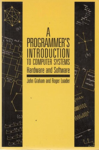 9780070841925: A Programmer's Introduction to Computer Systems: Hardware and Software
