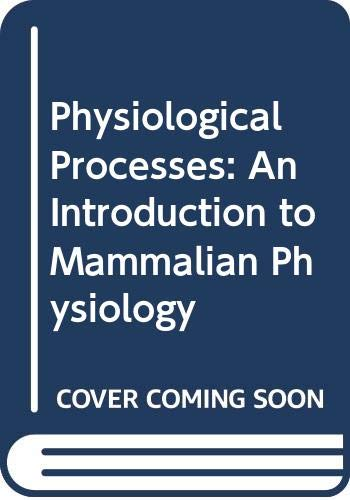 9780070841963: Physiological Processes: Introduction to Mammalian Physiology