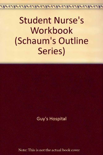 9780070842137: Student Nurse's Workbook (Schaum's Outline Series)