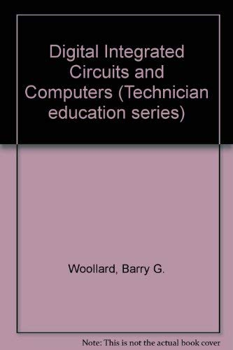 9780070842335: Digital Integrated Circuits and Computers (Technician education series)