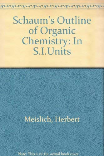 9780070843530: Schaum's Outline of Organic Chemistry: In S.I.Units