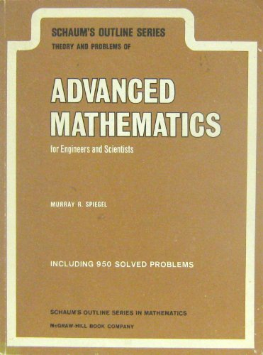9780070843554: Schaum's Outline of Theory and Problems of Advanced Mathematics for Engineers and Scientists