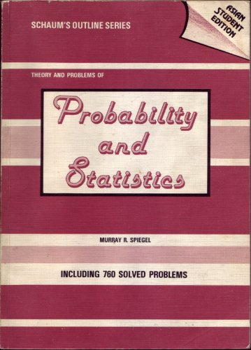9780070843561: Schaum's Outline of Theory and Problems of Probability and Statistics